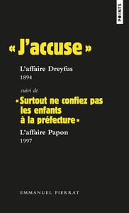 J ACCUSE L  AFFAIRE DREYFUS  1894 SUIVI DE  SURTOUT NE CONFIEZ P
