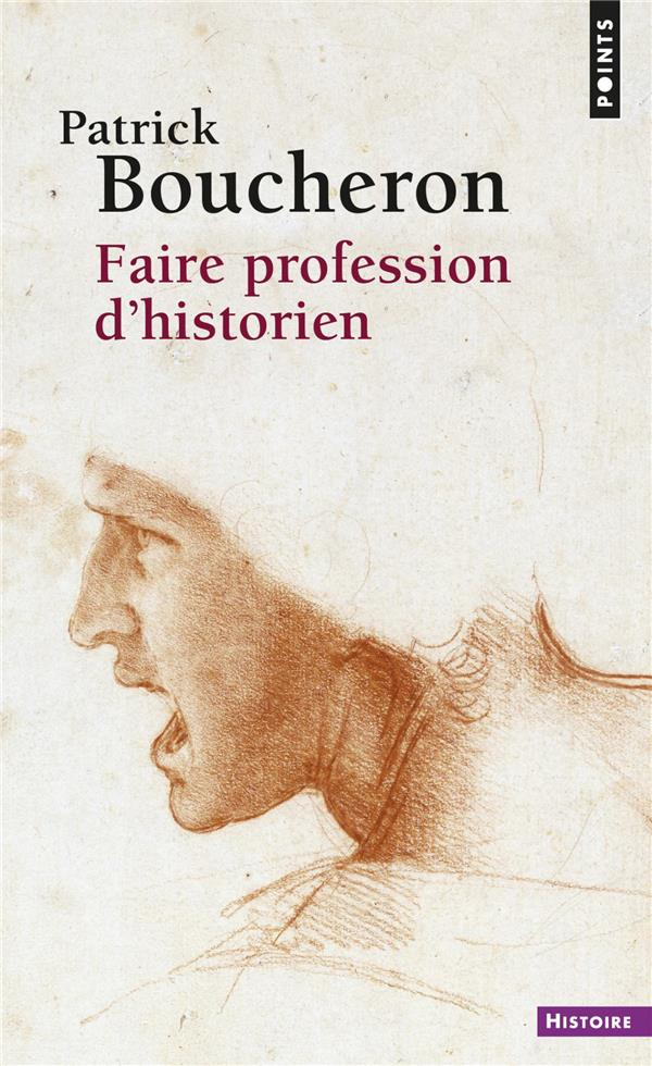FAIRE PROFESSION D'HISTORIEN