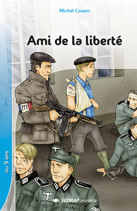 AMI DE LA LIBERTE - 5 ROMANS + FICHIER