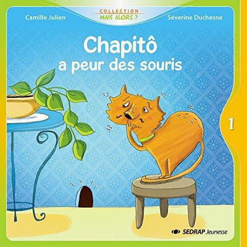 CHAPITO A PEUR DES SOURIS - 25 ALBUMS + FICHIER CP