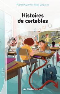 HISTOIRES DE CARTABLES - 10 ROMANS + FICHIER
