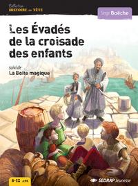 EVADES DE LA CROISADE DES ENFANTS - 5 ROMANS + FICHIER