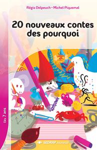 20 NOUVEAUX CONTES DES POURQUOI - 15 ROMANS + FICHIER