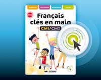 FRANCAIS CLES EN MAINS CM1 CM2 - VERSION INTERACTIVE ED 2017