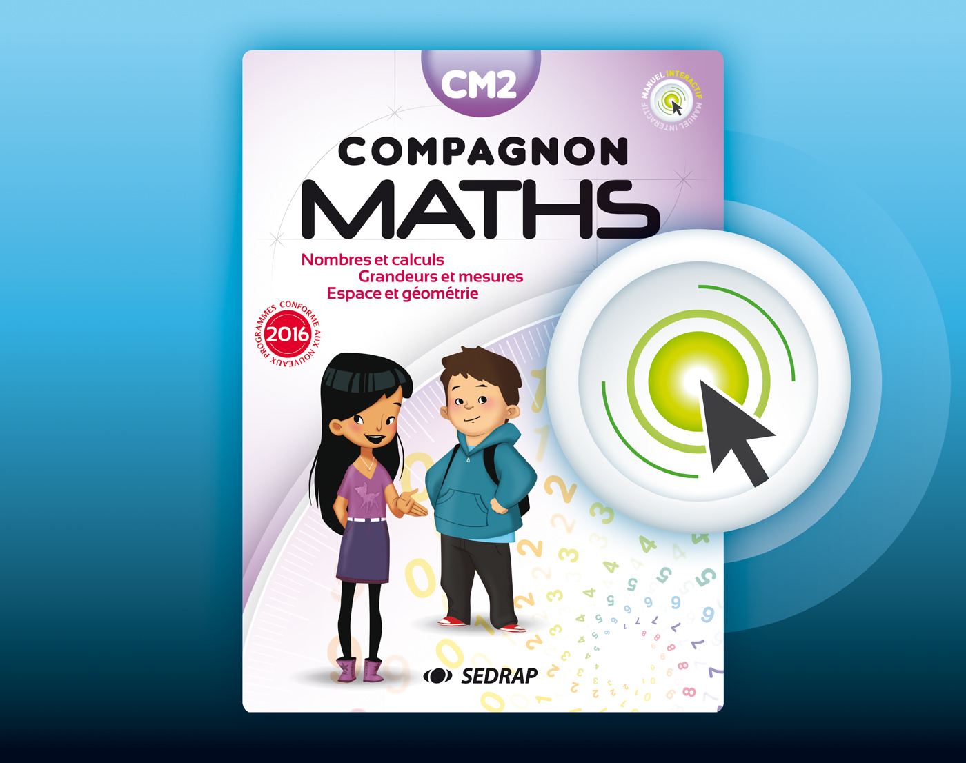 COMPAGNON MATHS CM2 - VERSION NUMERIQUE INTERACTIVE ED 2017