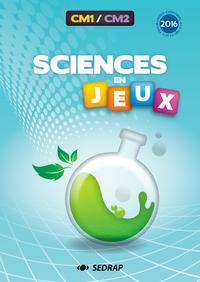 SCIENCES EN JEUX CM1 CM2