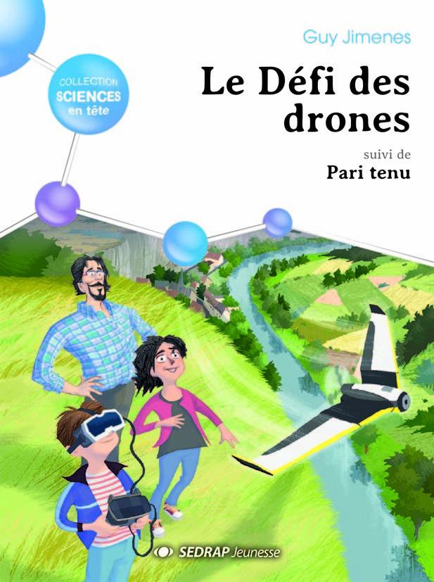 DEFI DES DRONES, SUIVI DE PARI TENU !