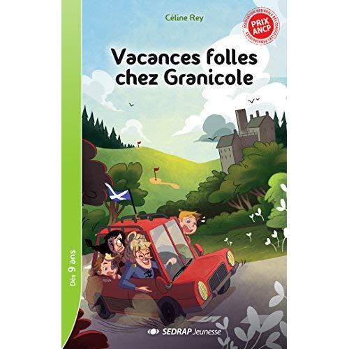 VACANCES FOLLES CHEZ GRANICOLE - LOT DE 5 ROMANS + 1 FICHIER