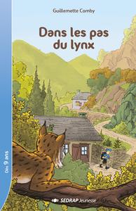 DANS LES PAS DU LYNX - LOT DE 30 ROMANS + FICHIER PEDAGOGIQUE