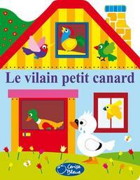 CONTES MAISON - VILAIN PETIT CANARD