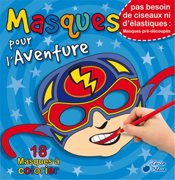MASQUES POUR L'AVENTURE