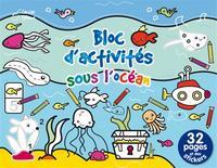 SOUS L'OCEAN - BLOC D ACTIVITES