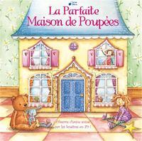 PARFAITE MAISON DE POUPEES (LA)