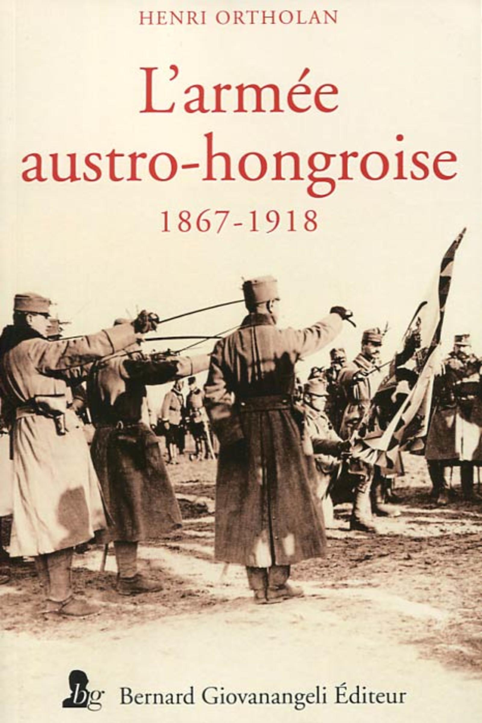 L ARMEE AUSTRO HONGROISE