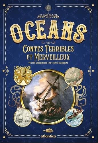 OCEANS, CONTES TERRIBLES ET MERVEILLEUX