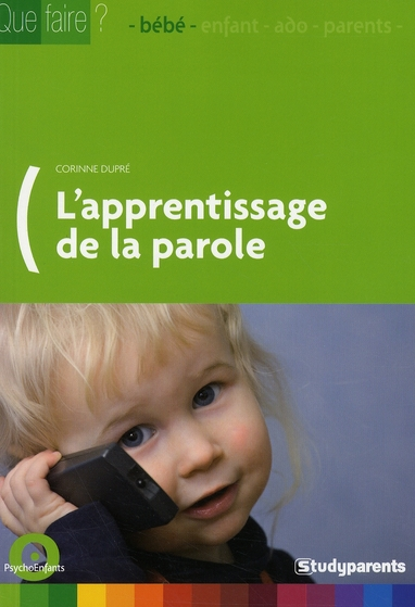 APPRENTISSAGE DE LA PAROLE (L')
