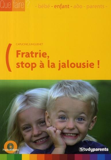 FRATRIE : STOP A LA JALOUSIE