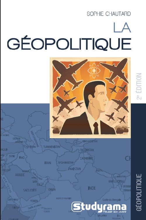 GEOPOLITIQUE (LA) 2E EDITION