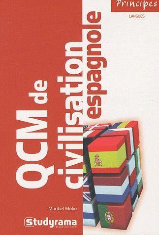 QCM DE CIVILISATION ESPAGNOLE