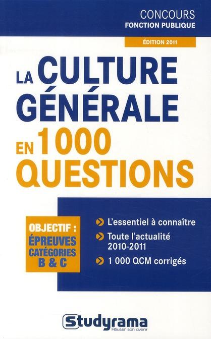 CULTURE GENERALE EN 1000 QUESTIONS EDITION 2011 (LA) 7 EDT