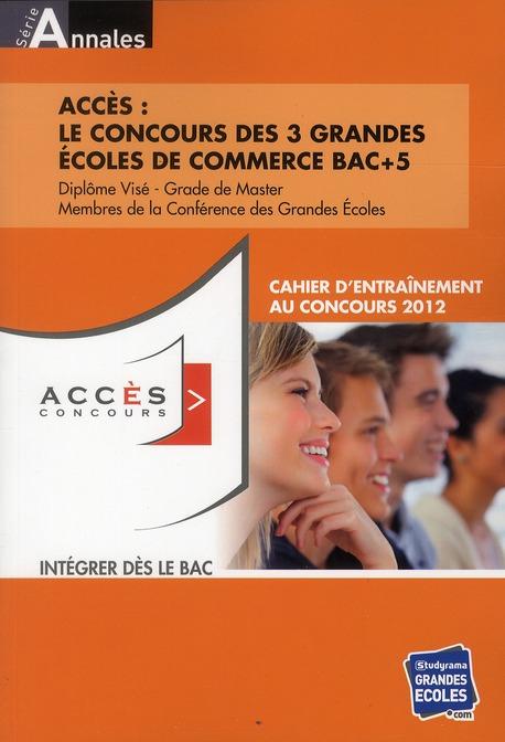 ACCESS LE CONCOURS DES 3 GRANDES ECOLES DE COMMERCE BAC +5