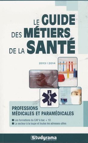 GUIDE DES METIERS DE LA SANTE (LE)