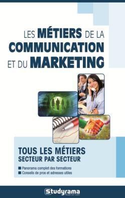 METIERS DE LA COMMUNICATION ET DU MARKETING (LES)