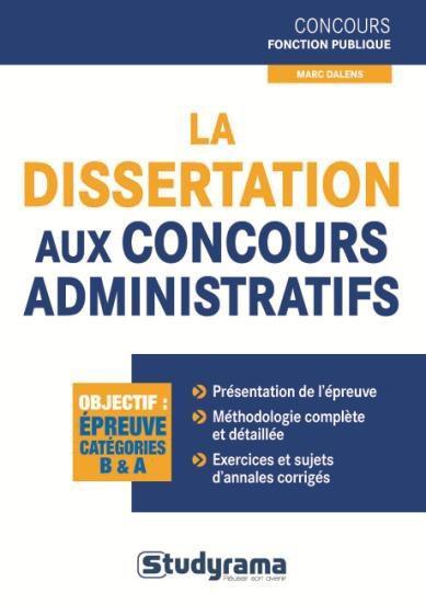 DISSERTATION AUX CONCOURS ADMINISTRATIFS (LA)