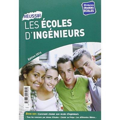 REUSSIR LES ECOLES D'INGENIEURS EDITION 2014