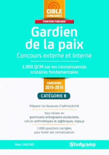 GARDIEN DE LA PAIX 2015-2016