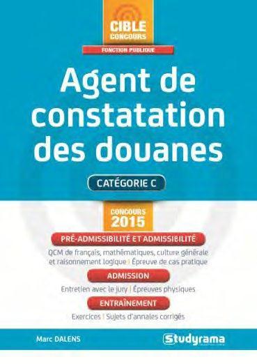 AGENT DE CONSTATATION DES DOUANES CONCOURS 2015