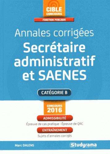 ANNALES CORRIGEES SECRETAIRE ADMINISTRATIF ET SAENES