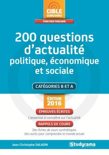 200 QUESTIONS D'ACTUALITE POLITIQUE ECONOMIQUE ET SOCIALE
