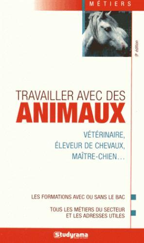 TRAVAILLER AVEC DES ANIMAUX 9ED