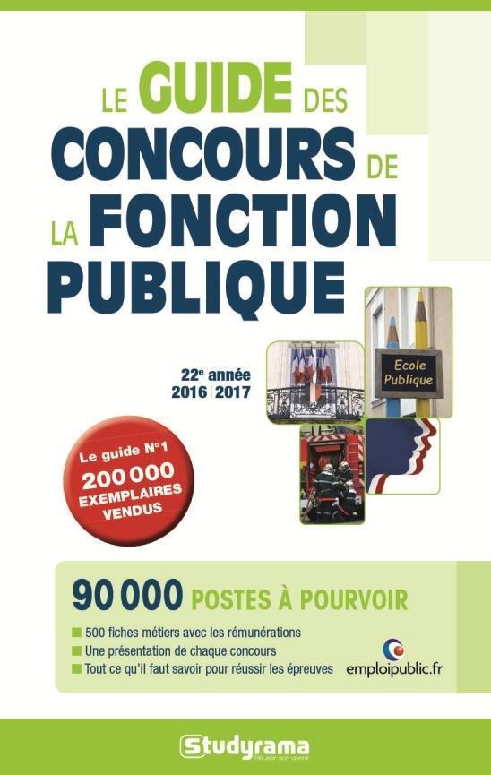 GUIDE DES CONCOURS DE LA FONCTION PUBLIQUE (LE) 2016/2017
