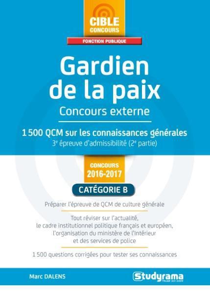 GARDIEN DE LA PAIX - CONCOURS EXTERNE CATEGORIE B