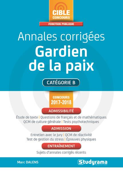 ANNALES CORRIGEES GARDIEN DE LA PAIX CONCOURS 2017-2018