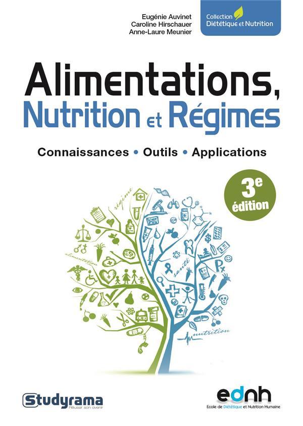 ALIMENTATIONS NUTRITION ET REGIMES 3ED