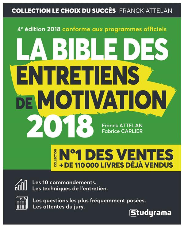 BIBLE DES ENTRETIENS DE MOTIVATION 2018 4E ED (LA)