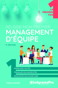 REUSSIR MON PREMIER MANAGEMENT D'EQUIPE 5 EDT