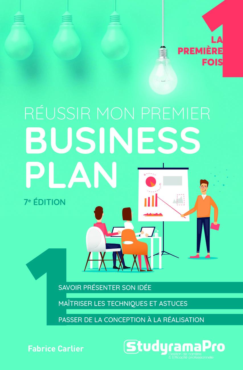 REUSSIR MON PREMIER BUSINESS PLAN 7 EDT