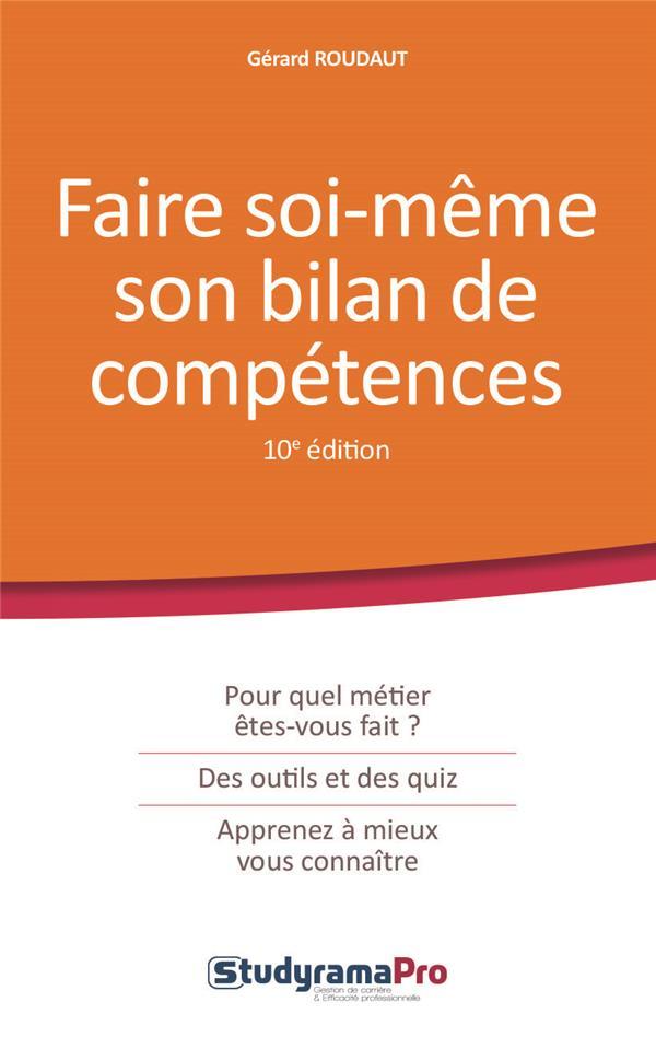 FAIRE SOI-MEME SON BILAN DE COMPETENCES 10ED