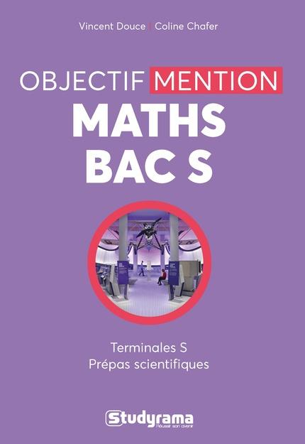OBJECTIF MENTION MATHS BAC S