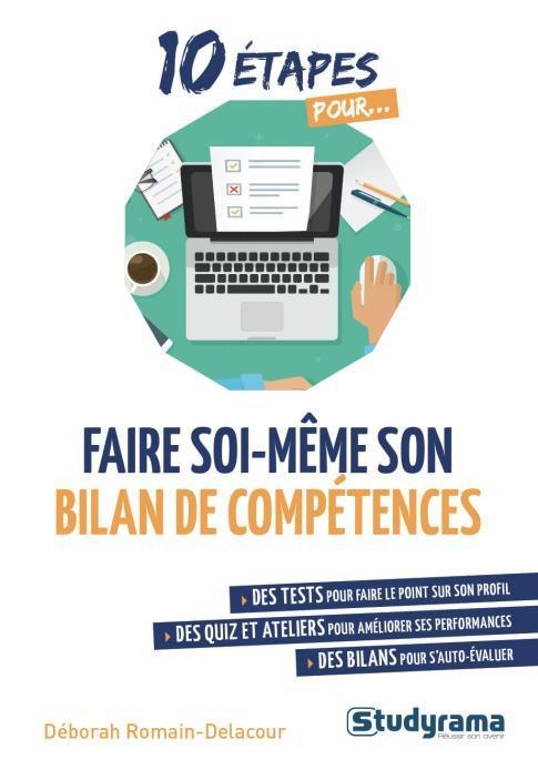10 ETAPES POUR FAIRE SOI-MEME SON BILAN DE COMPETENCES