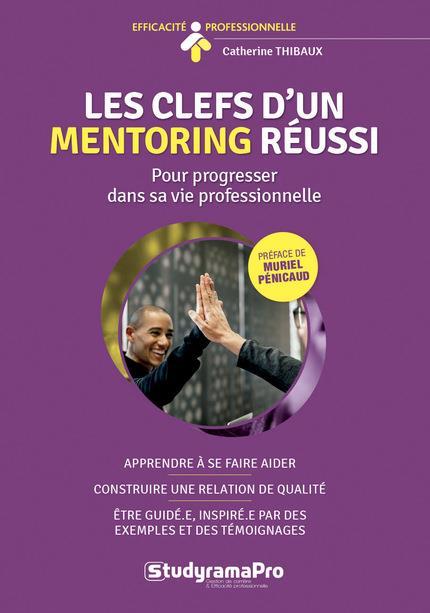CLEFS D'UN MENTORING REUSSI (LES)