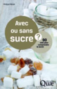 Avec ou sans sucre ?