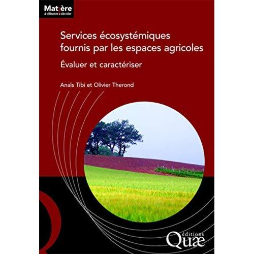 SERVICES ECOSYSTEMIQUES  FOURNIS PAR LES ESPACES AGRICOLES