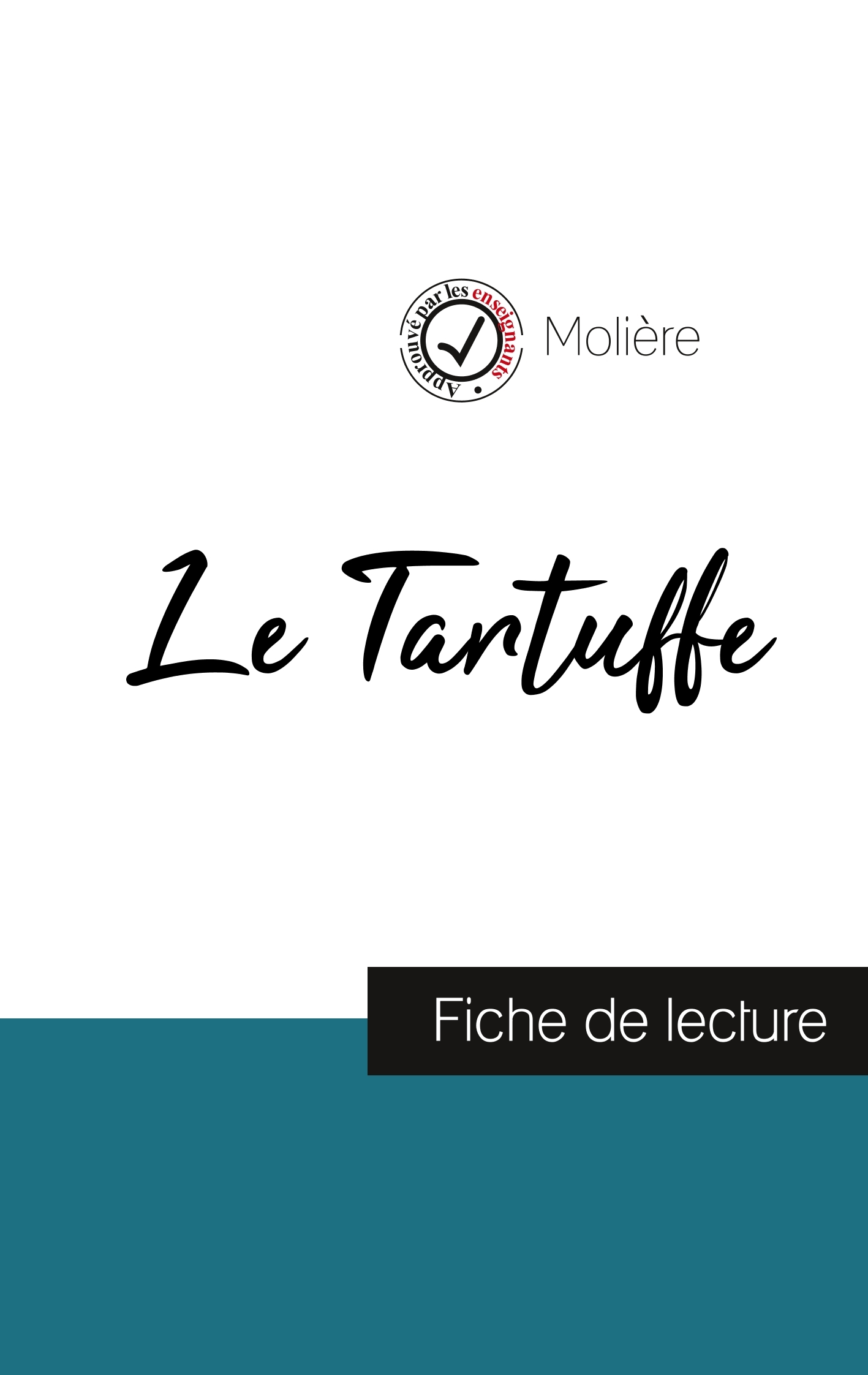 LE TARTUFFE DE MOLIERE ANALYSE COMPLETE DE L OEUVRE
