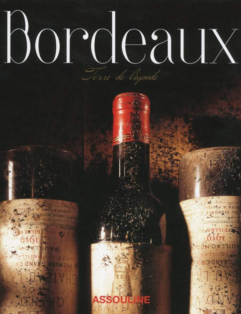 BORDEAUX TERRE DE LEGENDE