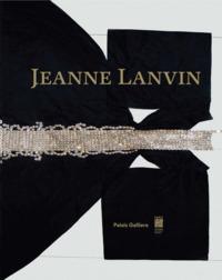 JEANNE LANVIN [EXPOSITION, PARIS, 8 MARS-23 AOUT 2015], PALAIS GALLIERA